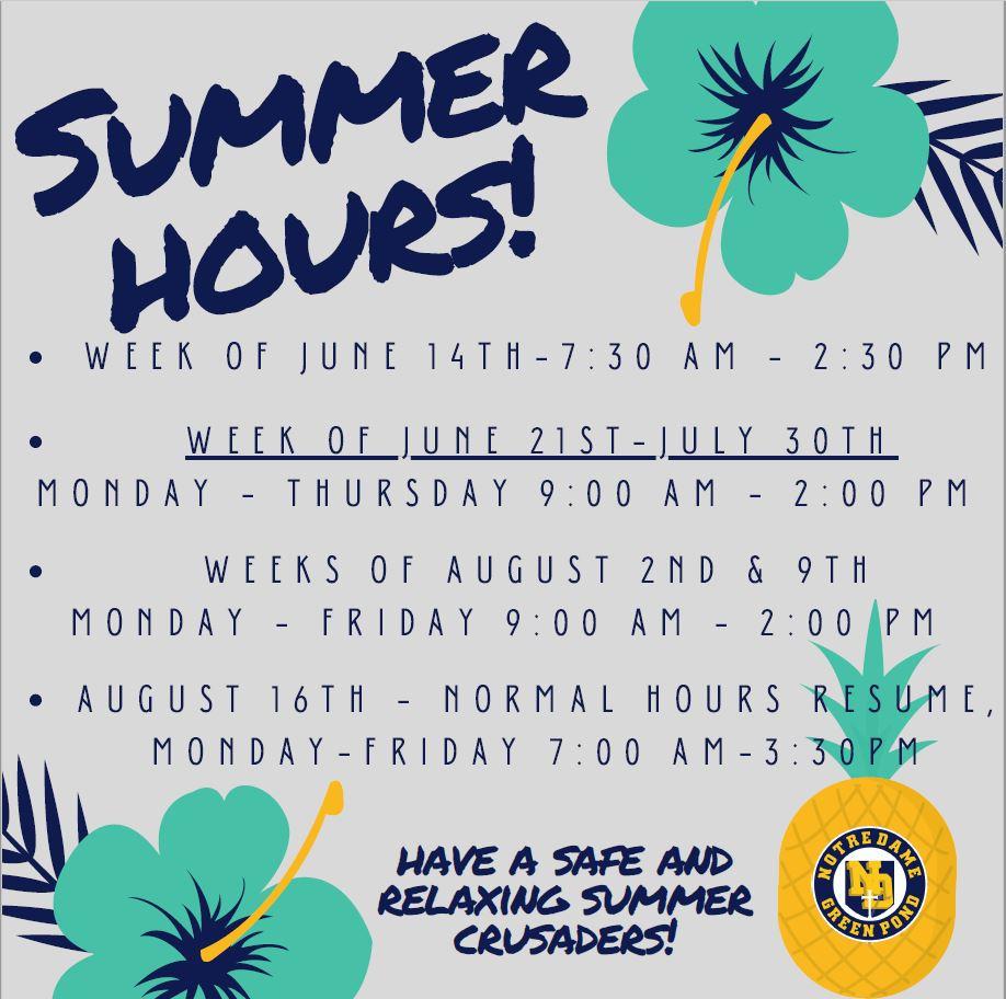 Notre Dame HS Summer Hours